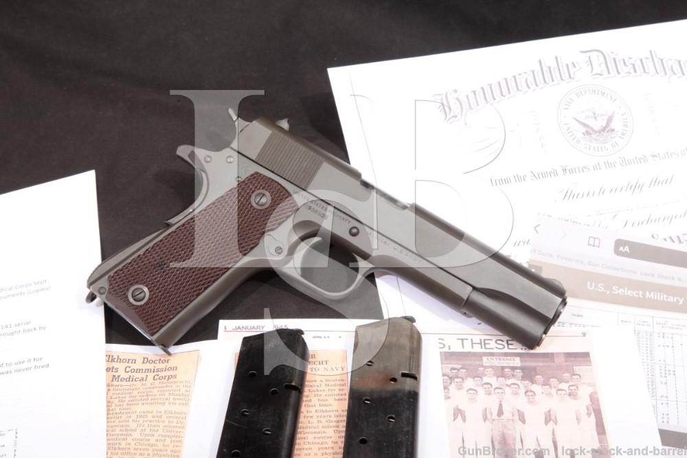 WWII Bringback Colt Model 1911-A1 U.S. Army .45 ACP Semi-Auto Pistol, MFD 1943 C&R